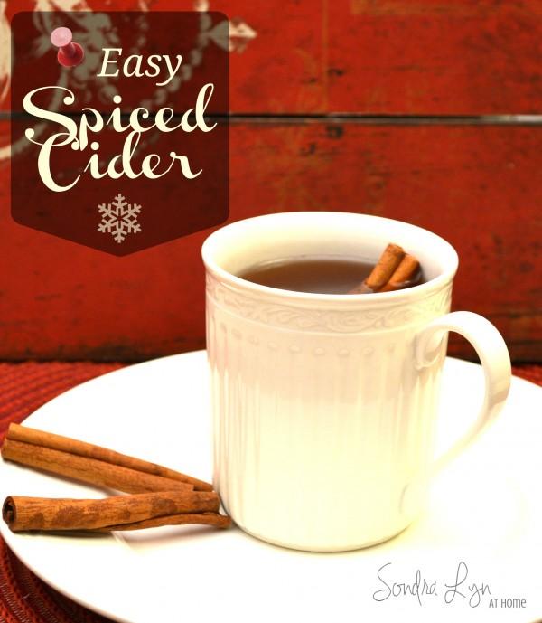 Easy Spiced Cider- Sondra Lyn at Home