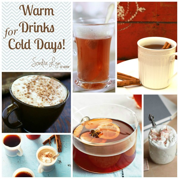 10 Warm Drinks for Cold Days - Sondra Lyn at Home
