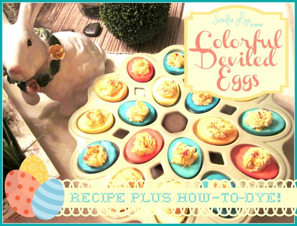 Colorful Deviled Eggs --- Sondra Lyn at Home