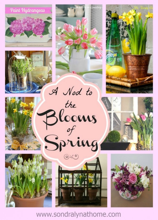 The Blooms of Spring- Sondra Lyn at Home