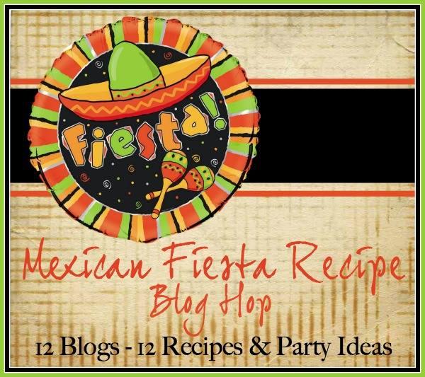 Mexican Recipe Fiesta Blog Hop
