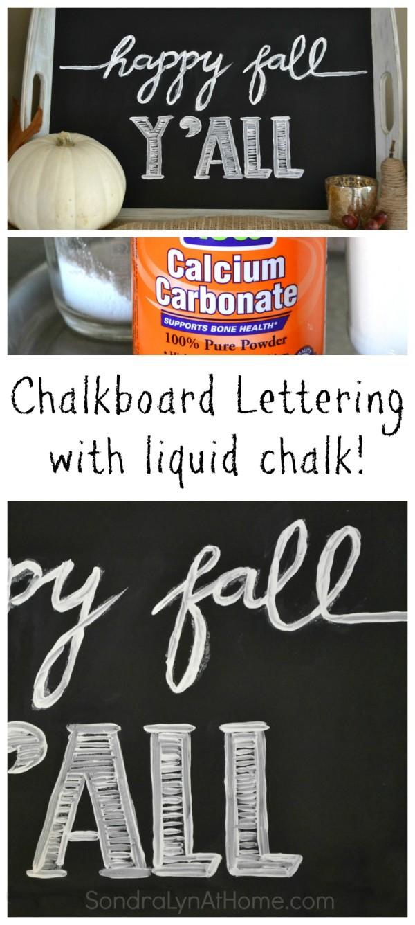 Chalkboard Lettering with Liquid Chalk -- SondraLynAtHome.com