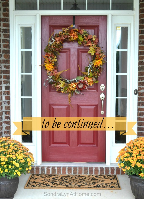 Bringing Fall Home -Welcome- Sondra Lyn at Home.com