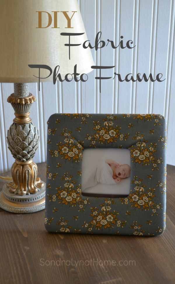 DIY Fabric Photo Frame -- Sondra Lyn at Home.com