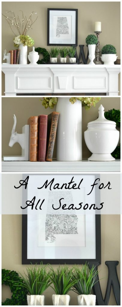 A Mantel for All Seasons - Sondra Lyn at Home.com