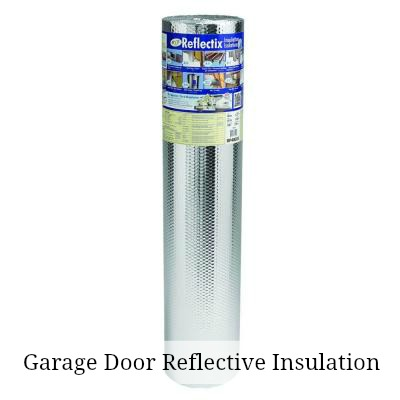 Garage Door Reflectix Insulation