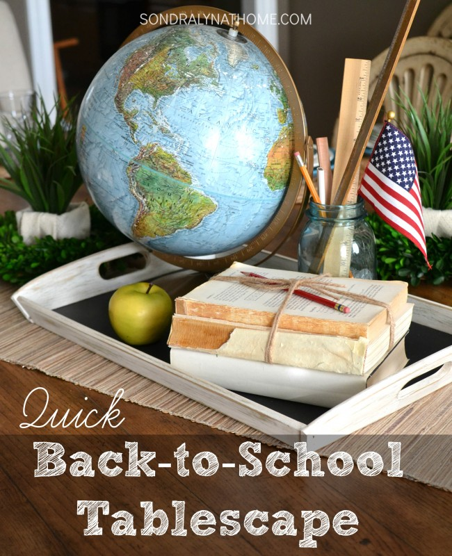 Quick Back-to-School Tablescape- Sondra Lyn at Home.com-
