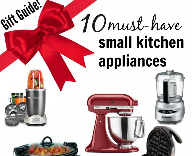Gift guide 10 must have small kitchen appliances sondra for Must have appliances