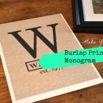 How to make a Burlap Monogram Printable