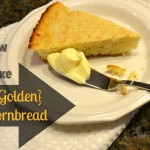 How to Make {Golden} Cornbread