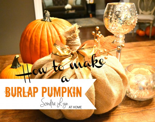 How to Make a Bulrap Pumpkin- Sondra Lyn at Home