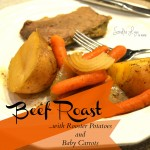 Beef Roast with Rooster Potatoes and Baby Carrots
