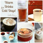 Warm Drinks for Cold Days- Part 2