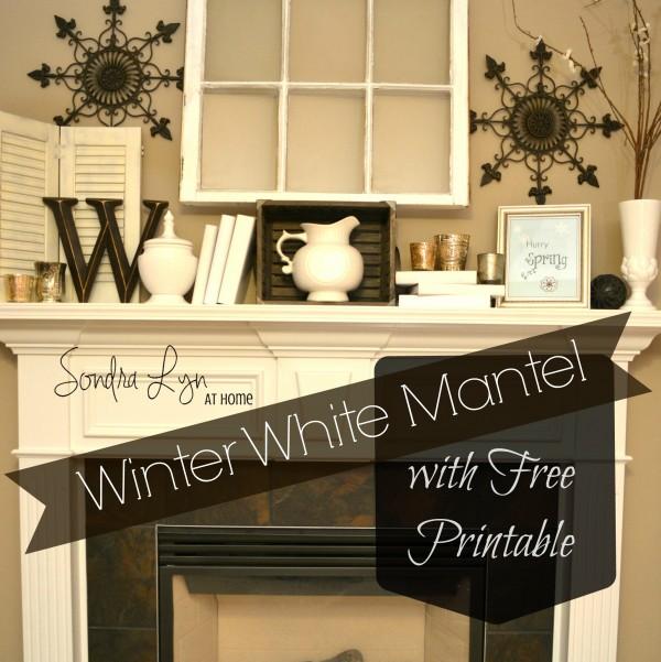 Winter White Mantel P- Sondra Lyn at Home