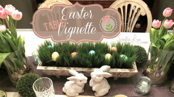 Easter-Table-Vignette - Sondra Lyn at Home
