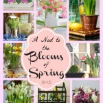 Spring Flowers- a Nod to the Blooms of Spring