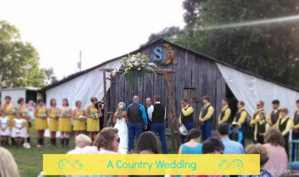 A Country Wedding-- Sondra Lyn at Home