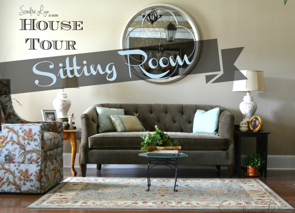 House Tour - Sitting Room- Title - Sondra Lyn at Home