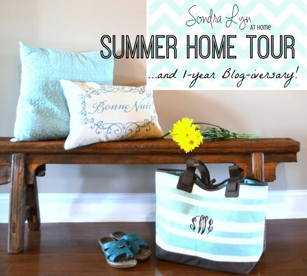 Summer Home Tour-- - Sondra Lyn at Home