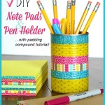 DIY Note Pads and Pen Holder