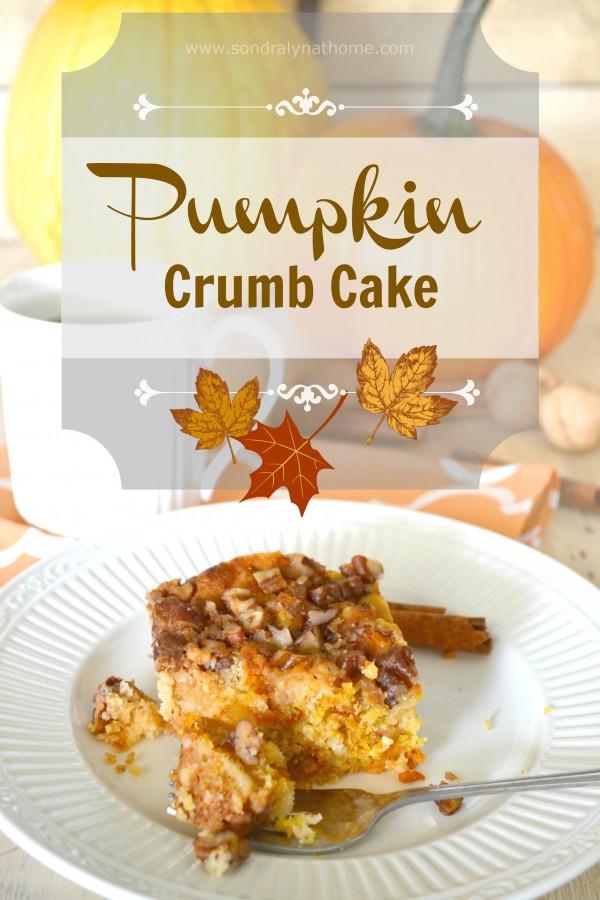 Pumpkin Crumb Cake- Sondra Lyn at Home