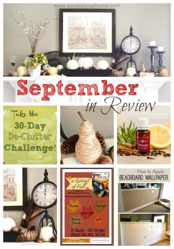 September in Review- Sondra Lyn at Home