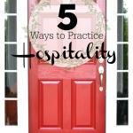 5 Ways to Practice Hospitality