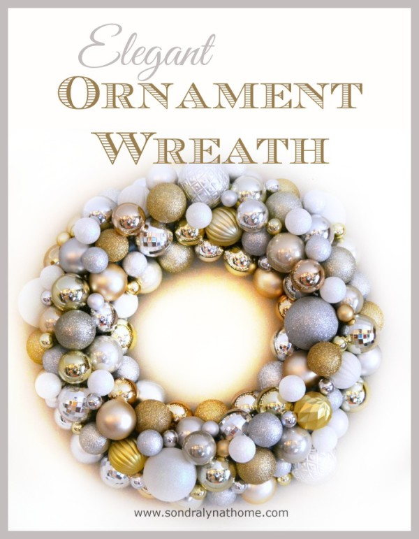 Elegant Ornament Wreath -- Sondra Lyn at Home
