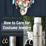 How to Care for Costume Jewelry – Not All That Glitters is Gold