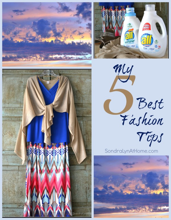My 5 Best FashionTips -- Sondra Lyn at Home