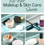 My Best Makeup and Skin Care Secrets – Part 2