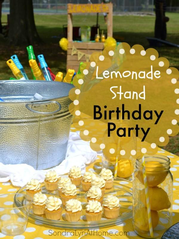 Lemonade Stand Birthday Party - - Sondra Lyn at Home.com