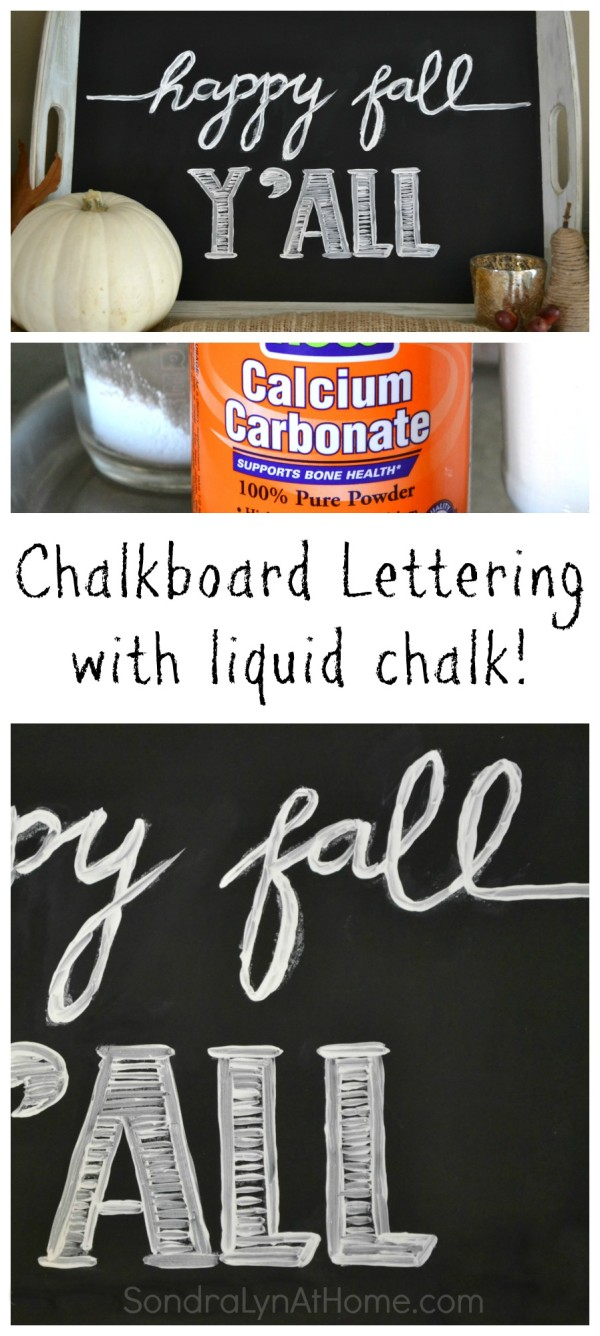 Chalkboard Lettering with Liquid Chalk -- SondraLynAtHome.com