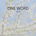My One Word for 2016