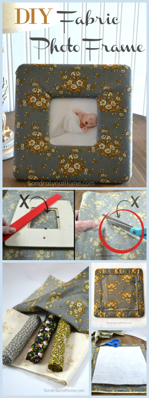 DIY Fabric Photo Frame - Pinnable - Sondra Lyn at Home.com