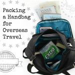 Packing a Handbag for Overseas Travel