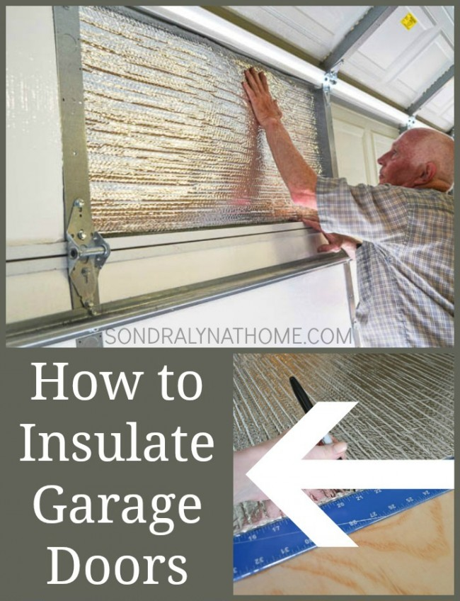 How to Insulate Garage Doors with foam and reflective insulation- Sondra Lyn at Home.com