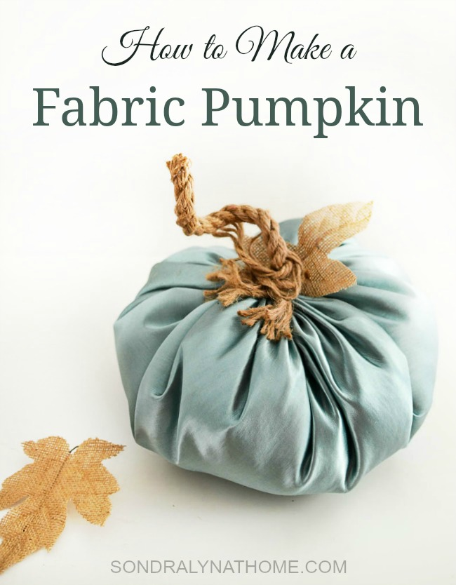 how-to-make-a-fabric-pumpkin-two-different-ways-by-sondra-lyn-at-home-com