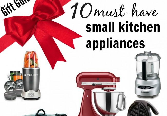 Gift Guide: 10 Must-Have Small Kitchen Appliances