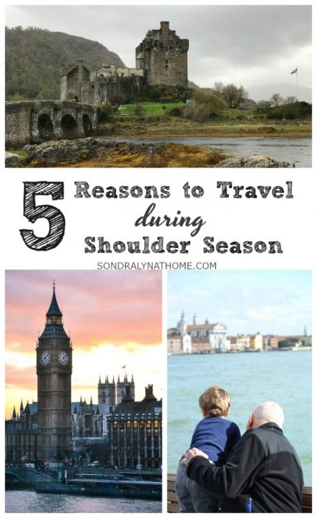 Pin Image- 5 Reasons to Travel during Shoulder Season - Sondra Lyn at Home