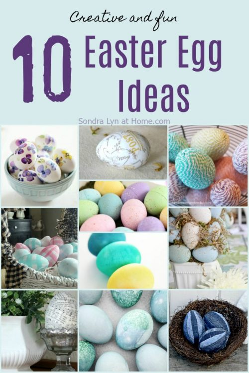 10 Easter egg Ideas - Sondra Lyn at Home.com