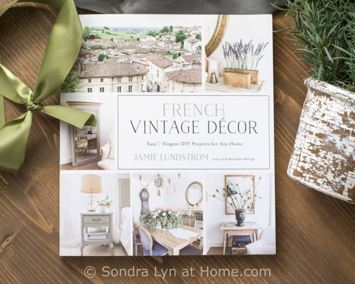 French Vintage Decor Book Review - Sondra Lyn at Home.com